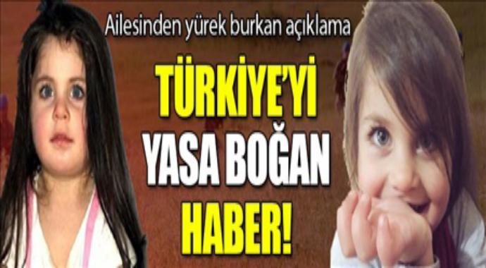 Ailesinden yürek burkan açıklama Türkiye'yi yasa boğan haber