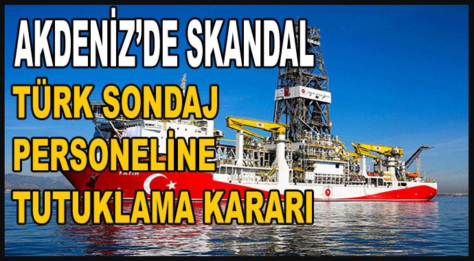 Akdeniz'de skandal! Türk sondajlarına tutuklama kararı