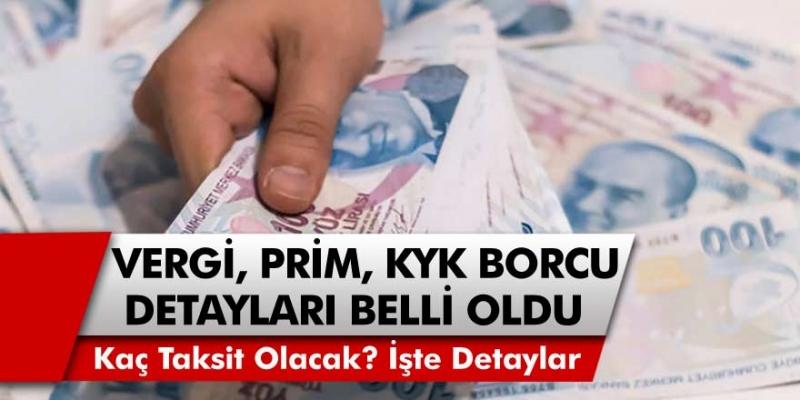 AKP'den son dakika! SGK prim borcu - KYK öğrenim kredisi - vergi borcu yapılandırma  detayları belli oldu…