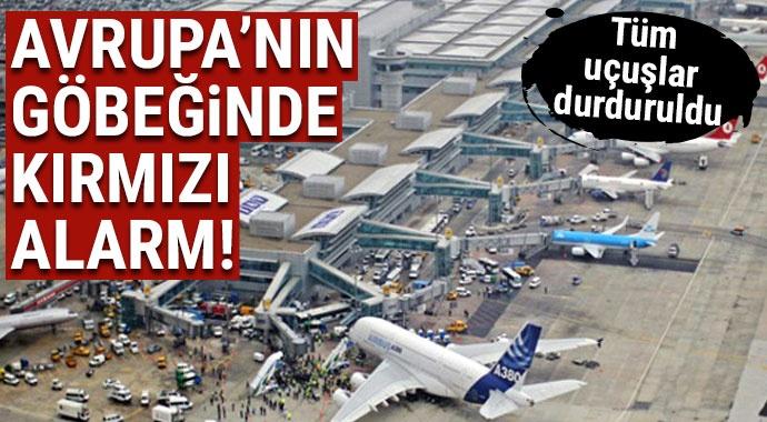 Amsterdam Schiphol Havalimanı'nda alarm! Bütün uçuşlar durduruldu