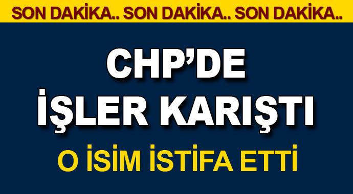 CHP'de Deprem O İsim'de İstifa Etti