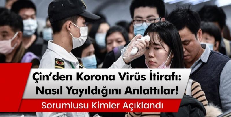 Çin'den Şok Açıklama! Korona Virüs Nasıl Yayıldığını Açıkladılar...