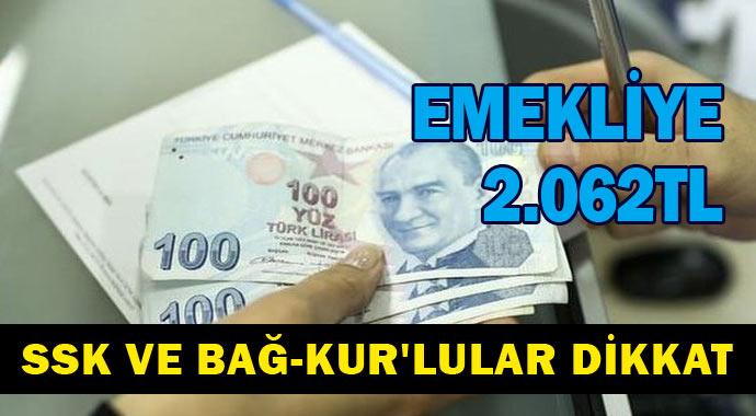 Emekliye 2 Bin 62 Lira! SSK ve Bağ-Kur'lular Dikkat