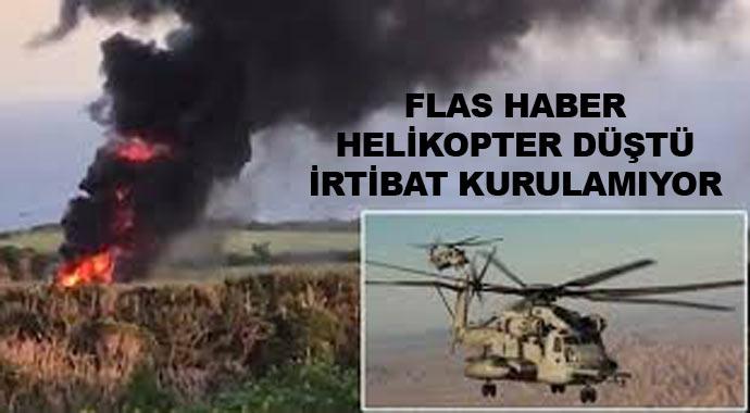 Helikopter dağa çakıldı! İrtibat kurulamıyor...