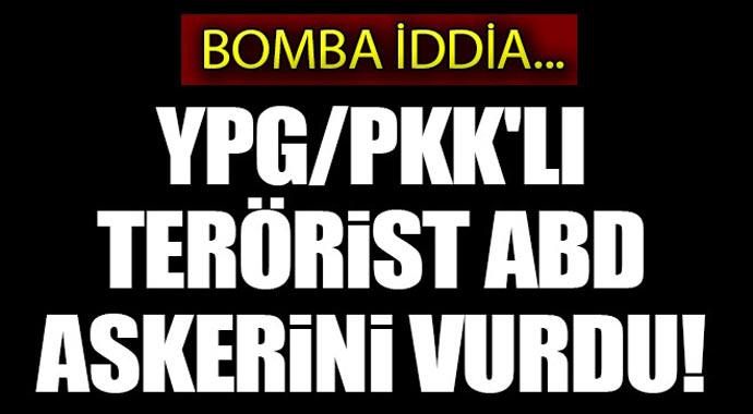 Flaş Haber:Bomba iddia! Deyrizor'da YPG/PKK'lı terörist ABD askerini vurdu