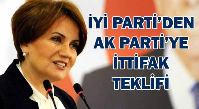 İYİ Parti'den AK Parti'ye ittifak teklifi!