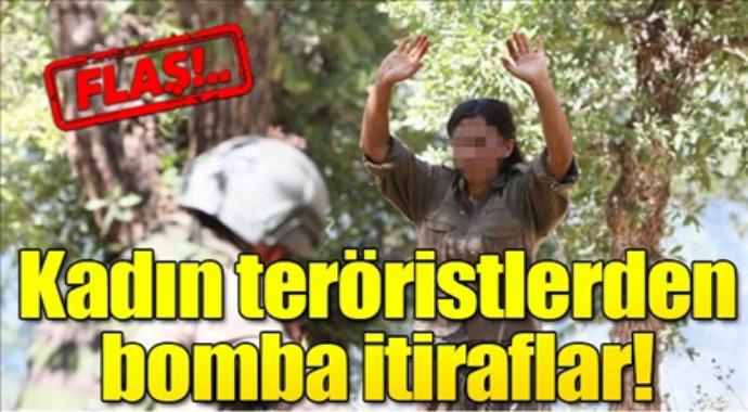 Kadın teröristlerden bomba itiraflar