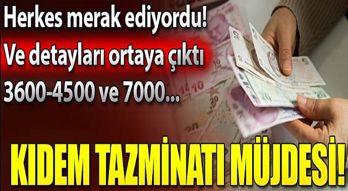 Kıdem Tazminatı Müjdesi... 3600 ve 4500 şartına dikkat!