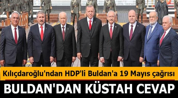 Kılıçdaroğlu'ndan HDP'li Buldan'a 19 Mayıs çağrısı! Buldan'dan küstah cevap