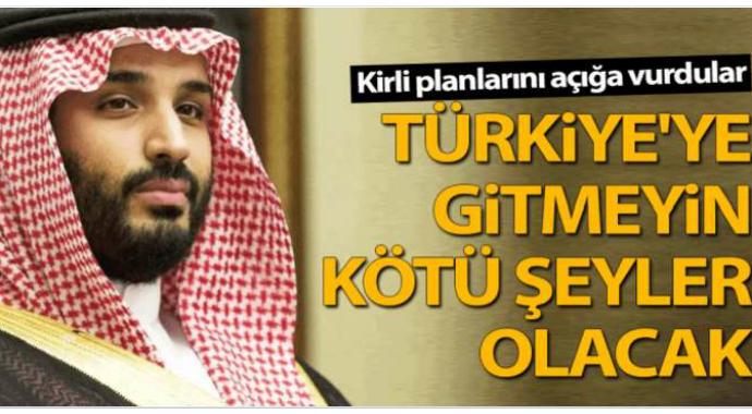Kirli planları açığa vurdular Türkiye'ye gitmeyin kötü şeyler olacak