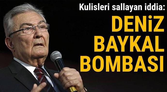 Kulisleri sallayan Deniz Baykal bombası!