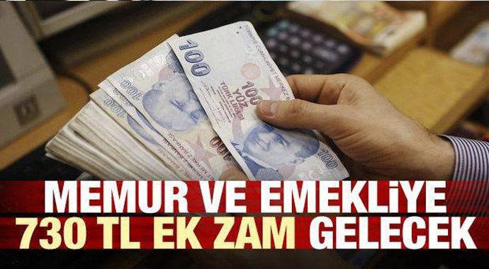 Memura  ve emekliye 730 lira ek zam geliyor...