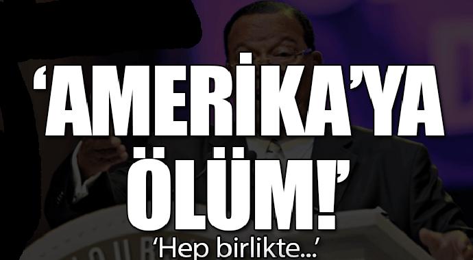 Son dakika... 'Amerika'ya ölüm!'