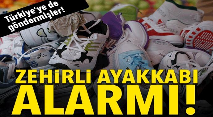 Son Dakika: Ayaklarınızdaki ayakkabılar zehirli olabilir! Zehirli ayakkabılar Türkiye'ye girdi...
