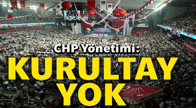 Son Dakika: CHP'de kurultay yok! işte sebebleri...