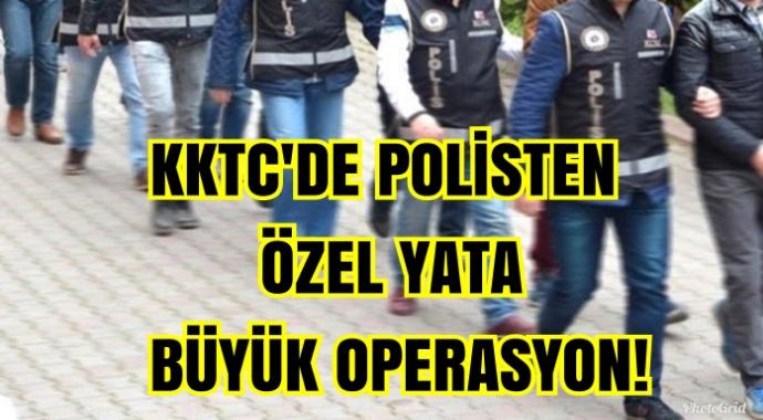 Son Dakika: KKTC Özel yata büyük polis operasyonu!