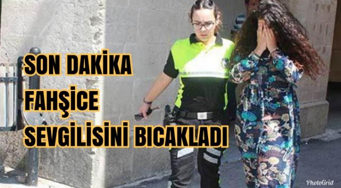 Son Dakika: Sevgilisini bıçakladı