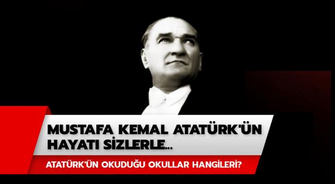 Ulu Önder Mustafa Kemal Atatürk'ün Hayatı