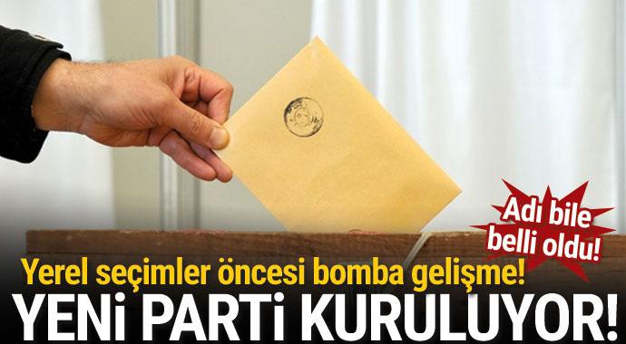 Yerel seçimler öncesi bomba gelişme! Yeni parti kuruluyor