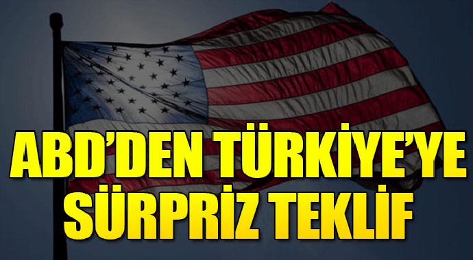 ABD\'den Türkiye\'ye süpriz teklif