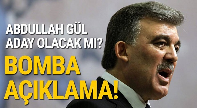 Abdullah Gül Aday Olacak mı? Bomba Açıklama