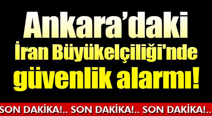 Ankara\'daki İran Büyükelçiliği\'nde Güvenlik Alarmı