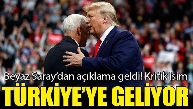 Beyaz Saray\'dan Açıklama Geldi! Kritik İsim Türkiye\'ye Geliyor