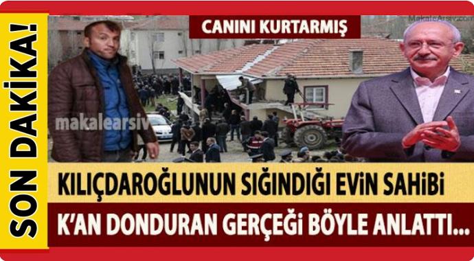 Kılıçdaroğlu\'nun sığındığı evin sahibi her şeyi bir bir anlattı