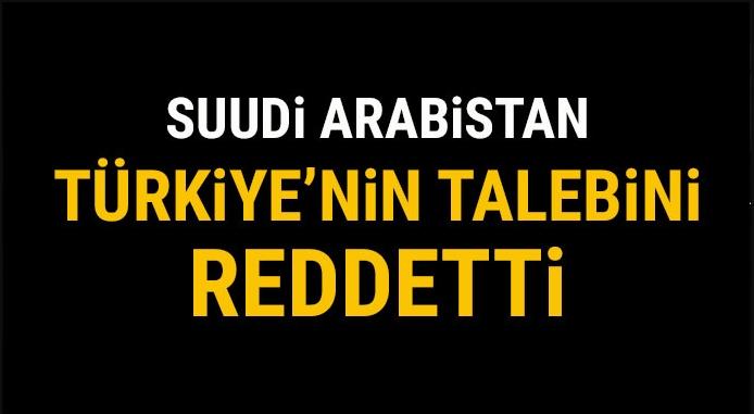 Suudi Arabistan\'dan iade talebine ret