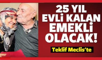25 Yıl Evli Kalan Emekli Olacak...