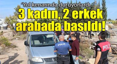 3 kadın 2 erkek Arabada öyle yakalandılar ki...