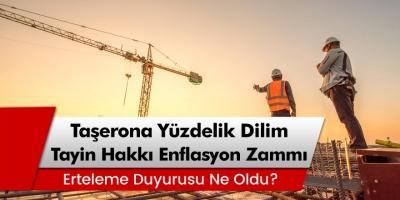 4/D'li Taşeron işçinin TİS zammı ne oldu? Taşerona yüzdelik dilim, tayin hakkı, enflasyon zammı!