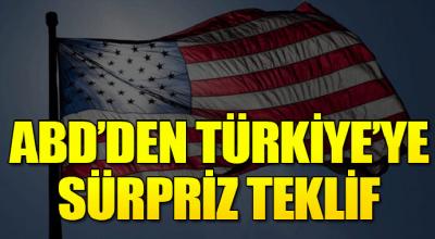 ABD'den Türkiye'ye süpriz teklif
