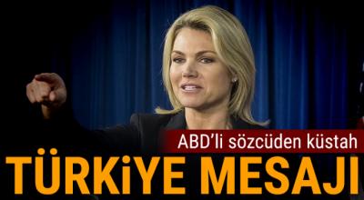 ABD'li sözcüden küstah Türkiye mesajı