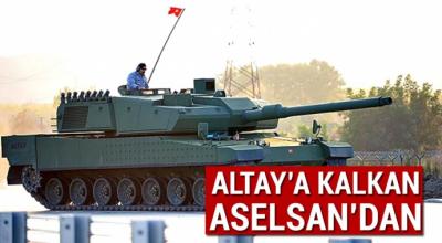 Altay'a kalkan Aselsan'dan
