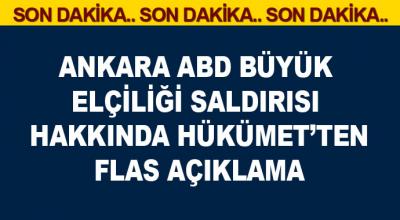 Ankara'da ABD Büyükelçiliğine silahlı saldırısı Hakkında Hümetten Flas Açıklama