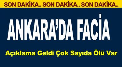 Ankara'da facia! Açıklama geldi çok sayıda ölü var