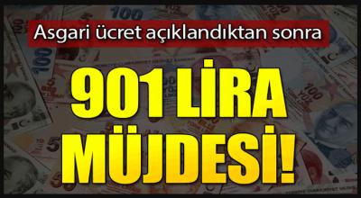 Asgari ücret açıklandıktan sonra 901 lira müjdesi!