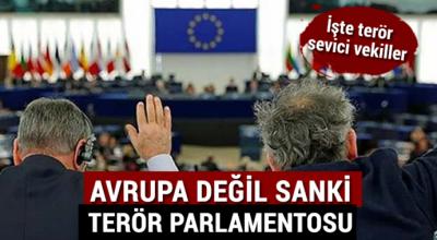 Avrupa değil, sanki terör parlamentosu