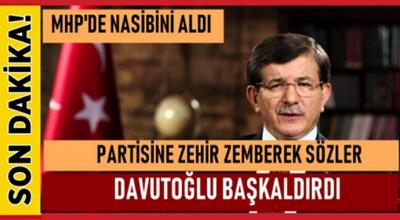 Davutoğlu açtı ağzını yumdu gözünü! Partisine zehir zemberek sözler...