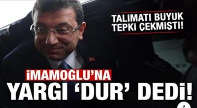 Ekrem İmamoğlu'na yargı dur dedi!