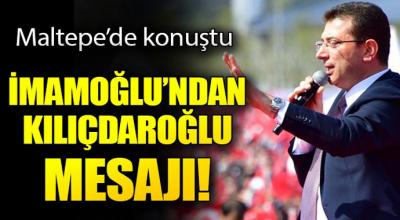 İmamoğlu'ndan Kılıçdaroğlu mesajı...