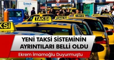 İstanbul'da Yeni Taksi Sisteminin Ayrıntıları Belli Oldu