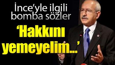 Kılıçdaroğlundan bomba etkisi yaratacak açıklama! Böyle devam ederse İnce Parti içinde iç çatışma çıkabilir