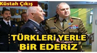 O Ülkeden Türkiye açıklaması yerle bir ederiz...