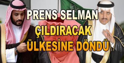 Prens Selman'a kötü haber! Ülkesine döndü
