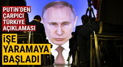 Putin'den çarpıcı Türkiye açıklaması