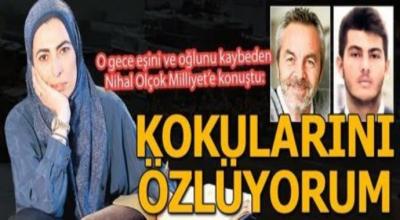 Son Dakika: 15 temmuz şehidi  Erol Kolçok'un eşi Abdullah Kolçok'un annesi Kokularını Özledim