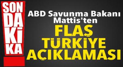 Son Dakika: ABD Savunma Bakanından Mattis'den flaş Türkiye açıklaması...