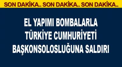 El yapımı bomba ile Türkiye Cumhuriyeti Başkonsolosluğu'na saldırı